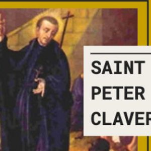 St. Peter Claver Quotes and Image