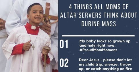 4 Things Moms of Altar Servers Catholic