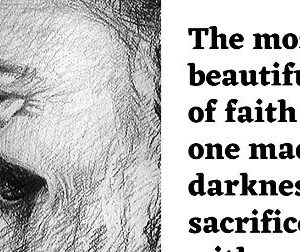 The Most Beautiful Act Of Faith | Padre Pio Quote