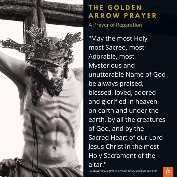 The Golden Arrow Prayer of Jesus Reparation
