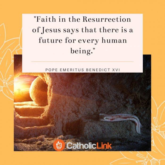 Faith in the Resurrection Pope Benedict Quote