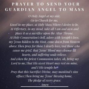 Send Your Guardian Angel To Mass Prayer