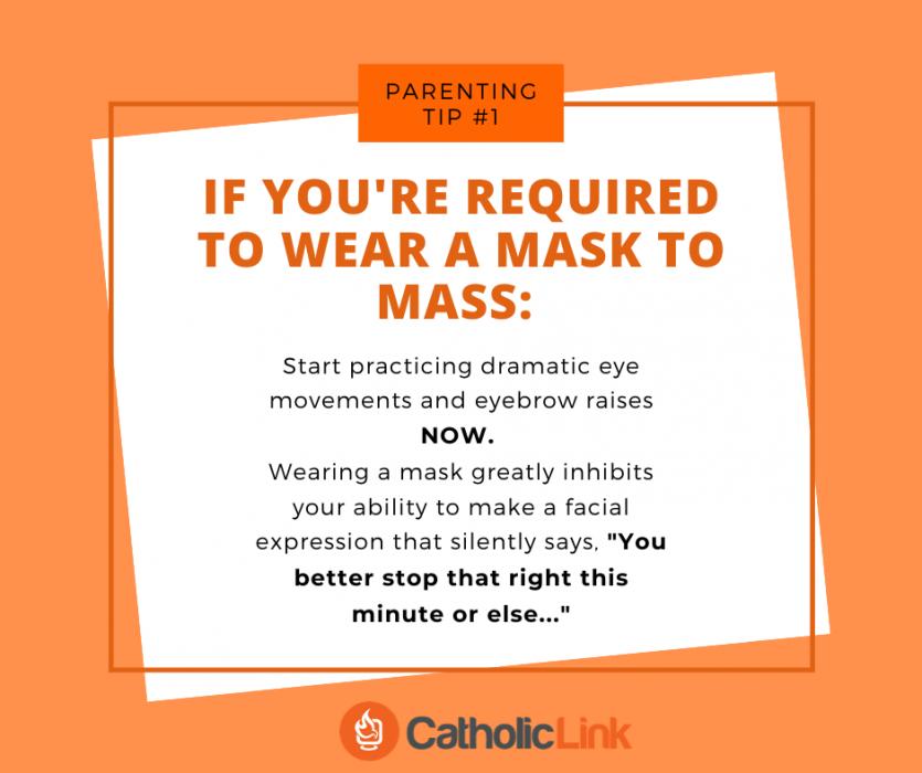 Mask At Mass Catholic Pandemic Parenting Tips: Mask At Mass