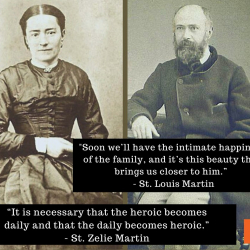 The Daily Becomes Heroic | Married Saints Zelie and Louis Martin Quote