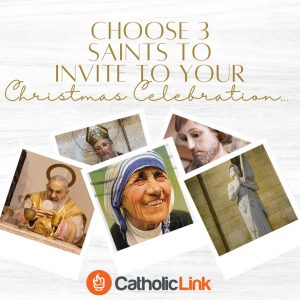 Choose 3 Saints To Invite To Your Christmas Party