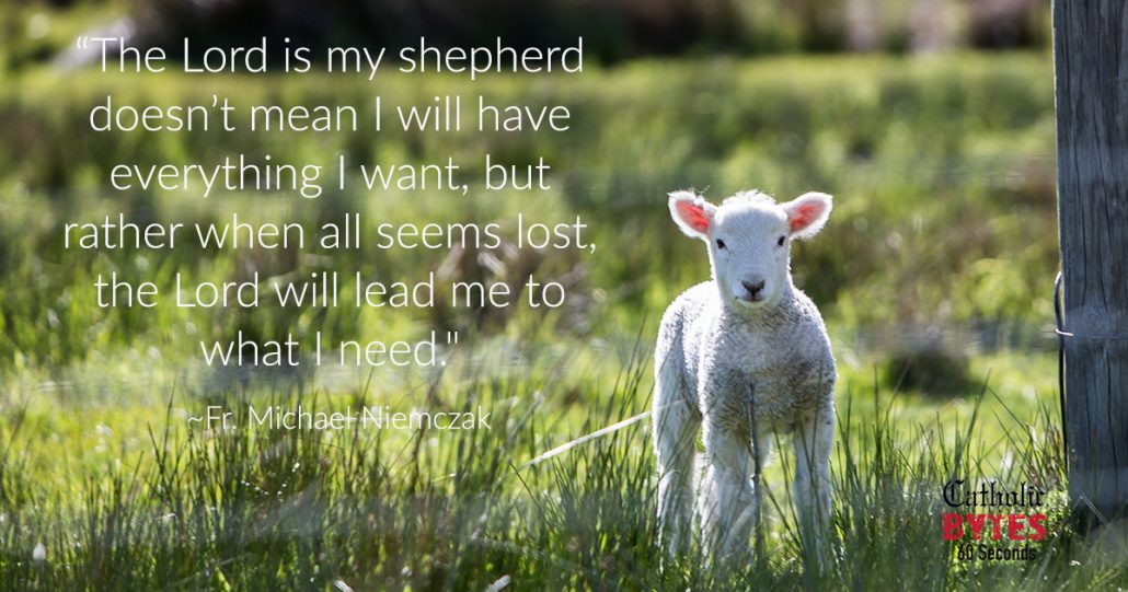 The Lord Is My Shepherd I shall not want