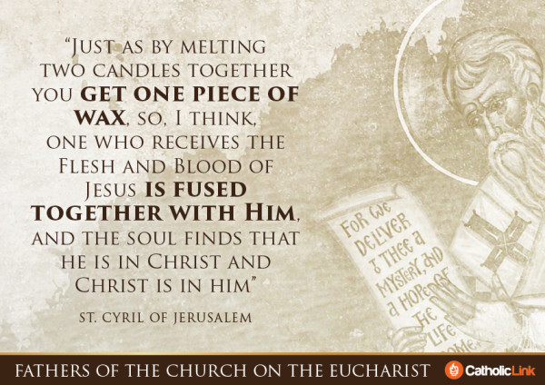 Fuse Yourself With Christ In The Eucharist | St. Cyril Quote
