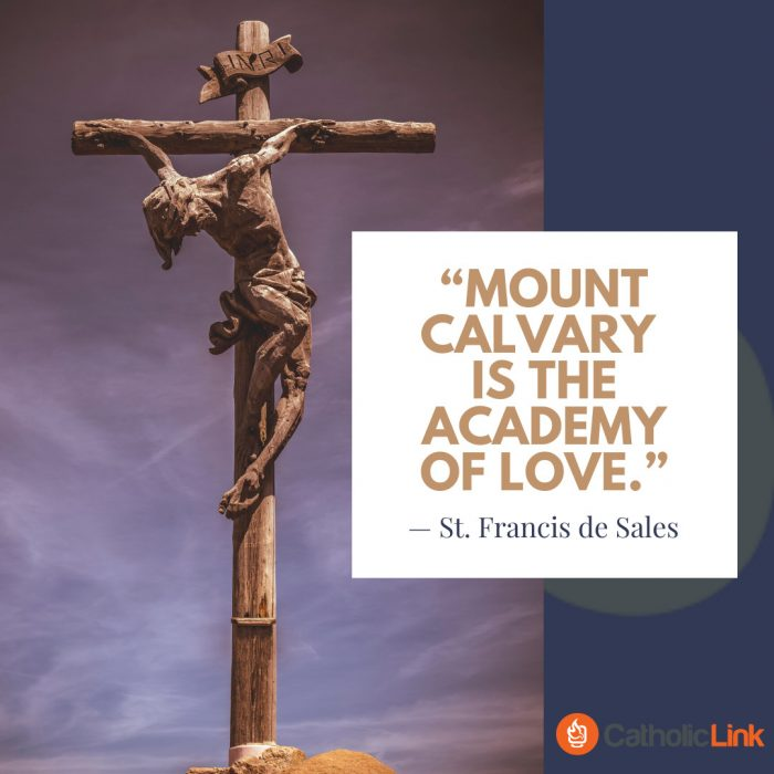 Mount Calvary Is The Academy Of Love   Good Friday
