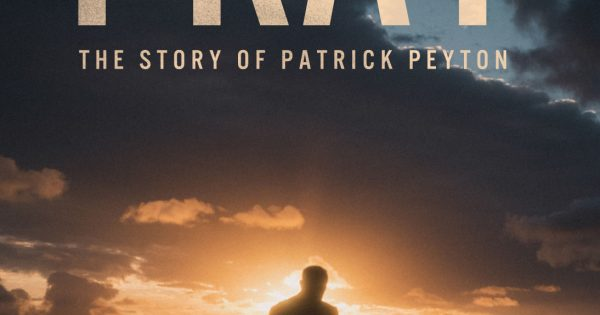 Pray: The story of Patrick Peyton Catholic review