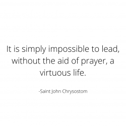 It Is Impossible Without Prayer